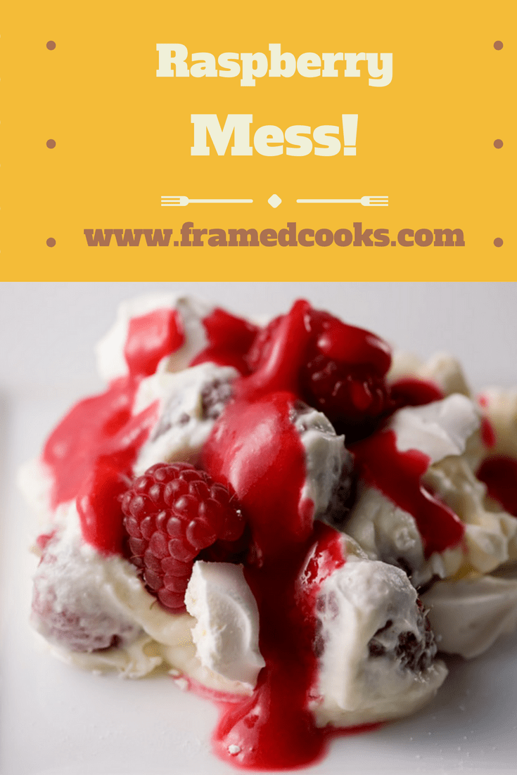 This super easy recipe for raspberry mess is a fun and festive dessert that is anything but a mess when it comes to being delicious!