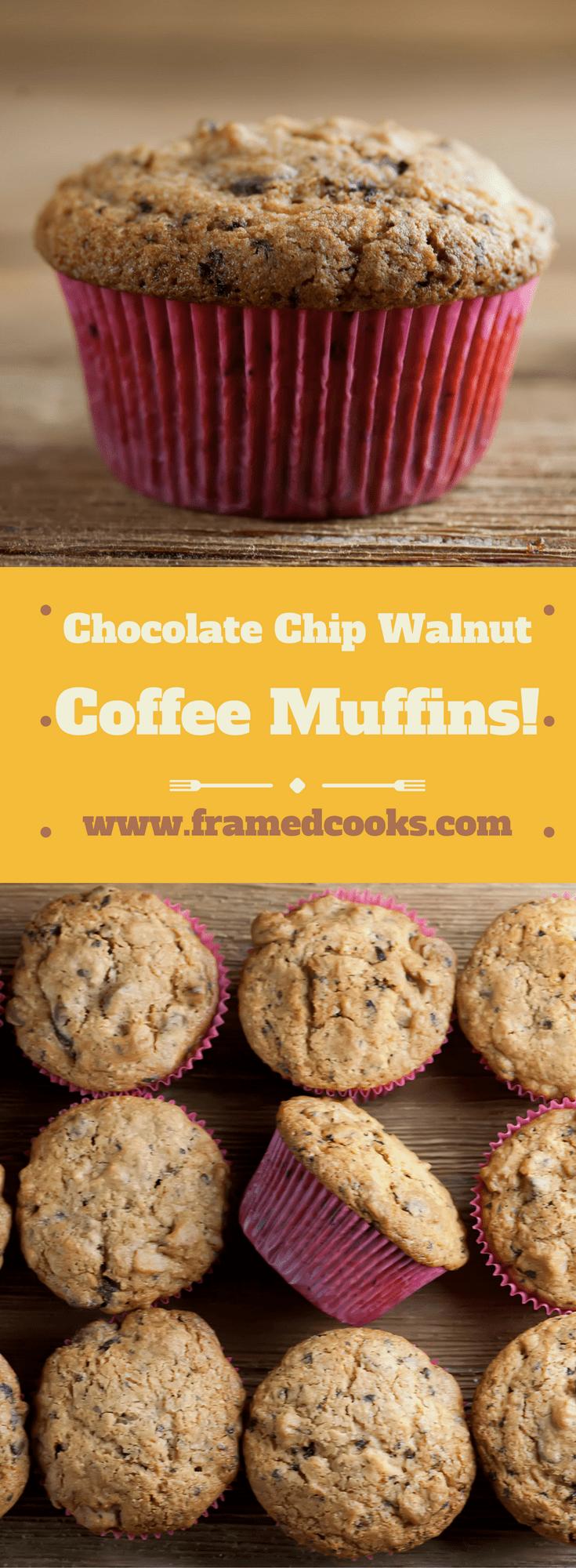 Coffee Walnut Chocolate Chip Muffins - Framed Cooks