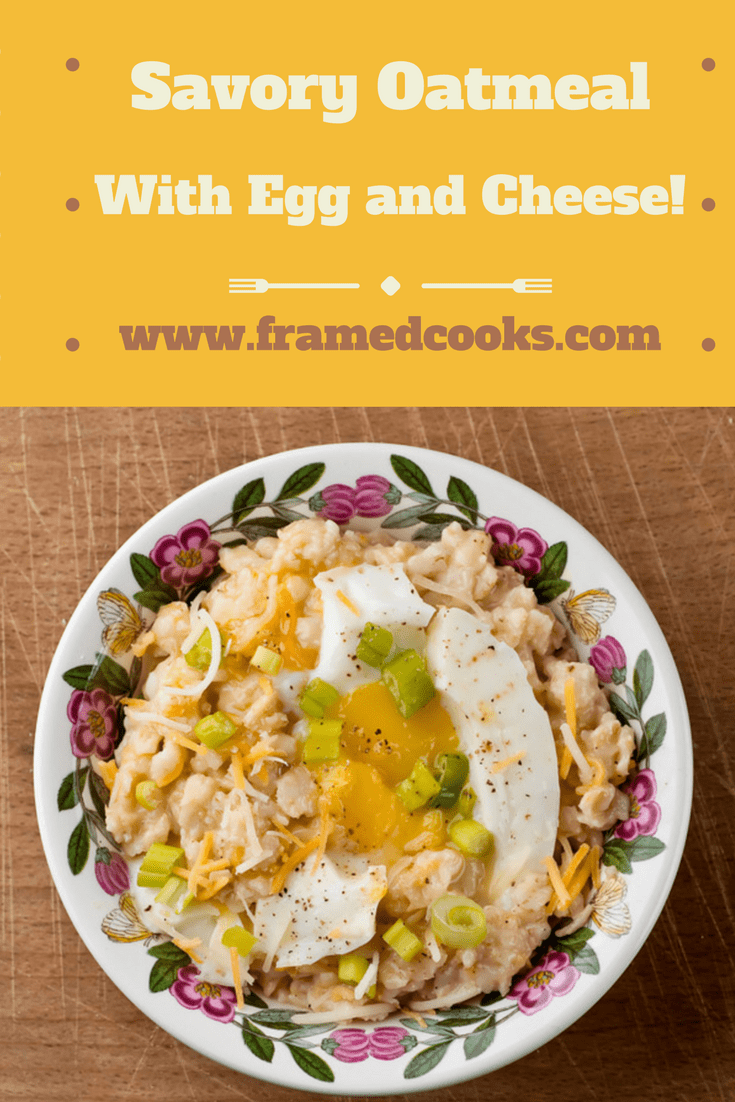 Oatmeal isn't just for breakfast anymore, it also makes a fabulous healthy dinner! Try some savory oatmeal with soft-cooked egg and cheddar.