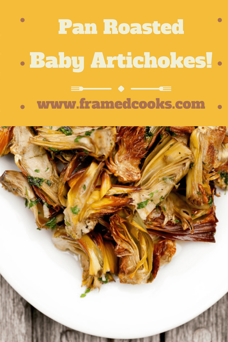 This easy recipe for pan roasted baby artichokes gives you all the artichoke flavor and no battles with the prickly parts.  Perfect on pasta too!
