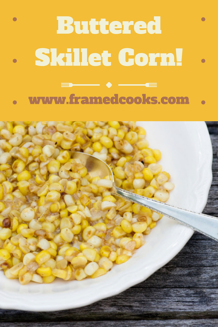 Some fresh corn,  little butter and a skillet is all you need for this incredibly creamy side dish!