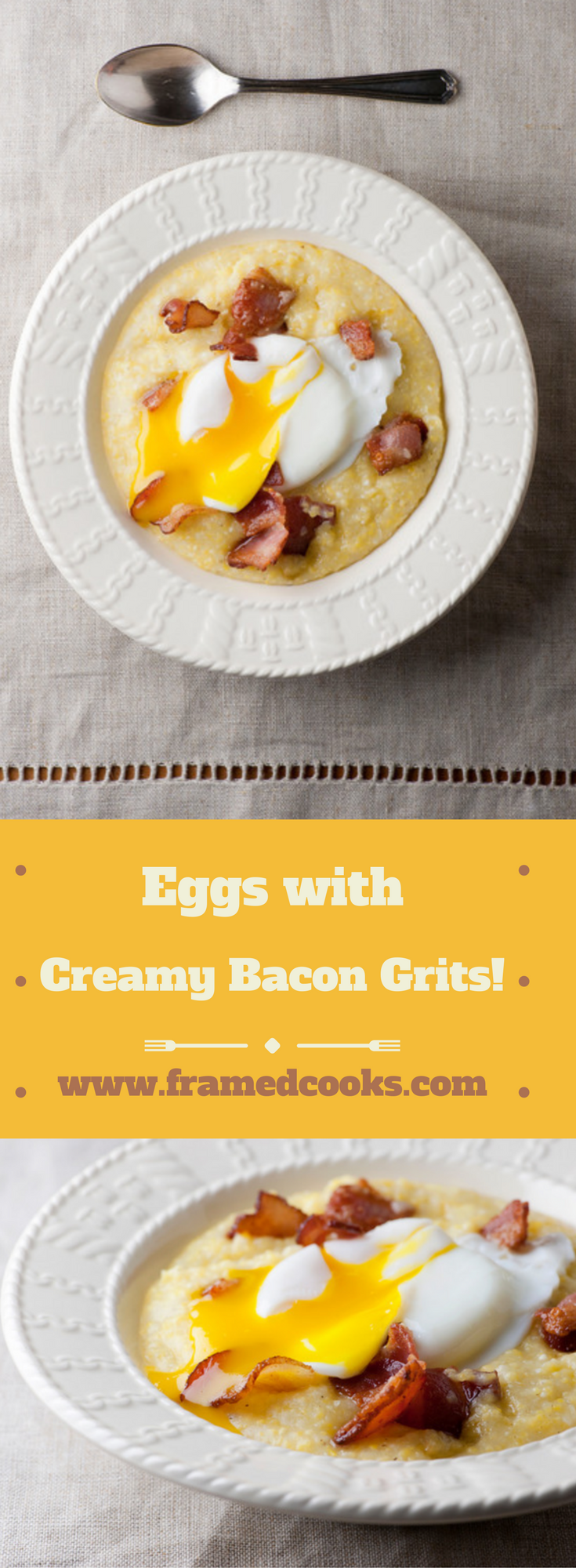 Soft cooked eggs with creamy bacon grits just may be the ultimate comfort food!  Cook up a bowl today with this easy recipe.