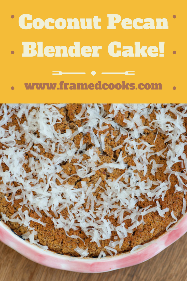 You won't believe that this tender coconut pecan cake comes from your blender. Yes, your blender!