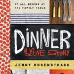Cookbook Sunday Giveaway: DINNER, A LOVE STORY