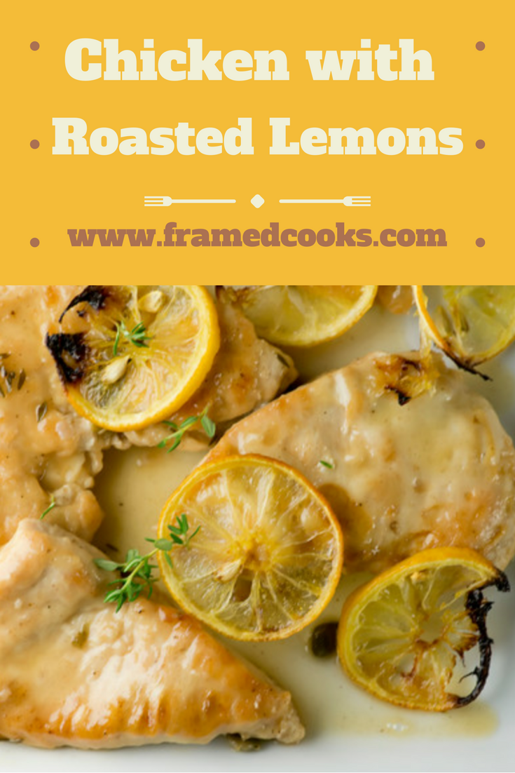 This melt in your mouth tender chicken recipe gets its zing from capers and roasted lemons.