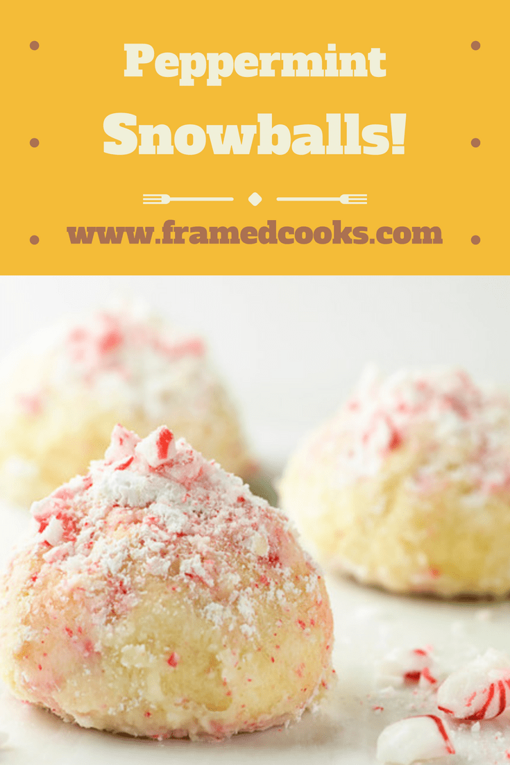 Buttery peppermint snowballs cookies are the perfect accompaniment to tree--trimming, carol-singing, or just relaxing with a cup of tea!