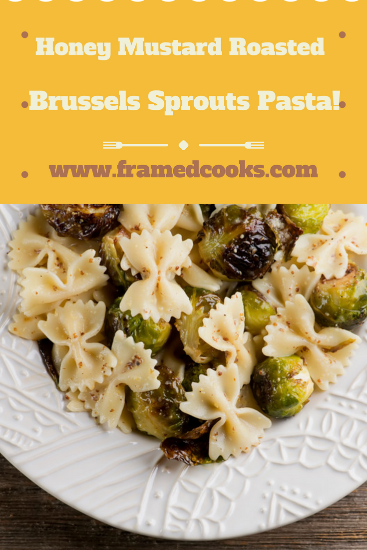 Roasted Brussels sprouts, grainy mustard and just a drizzle of honey get together in this quick and delicious vegetarian pasta recipe!
