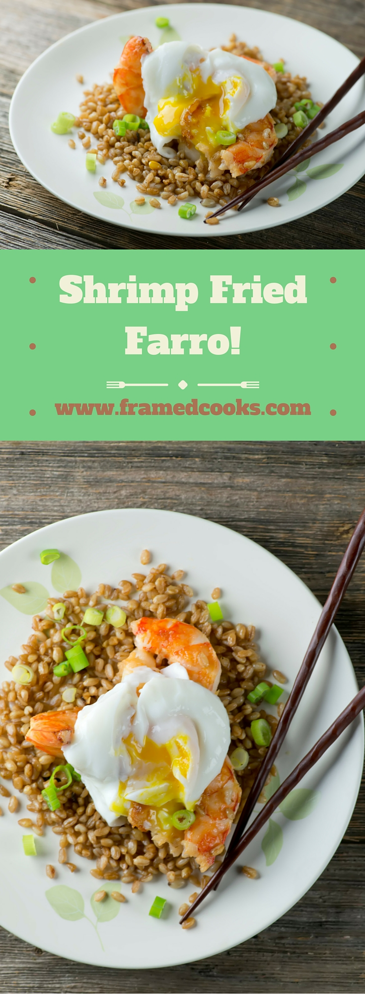 Move over rice!  This recipe for shrimp fried farro is a delicious new spin on an old stir-fry favorite!