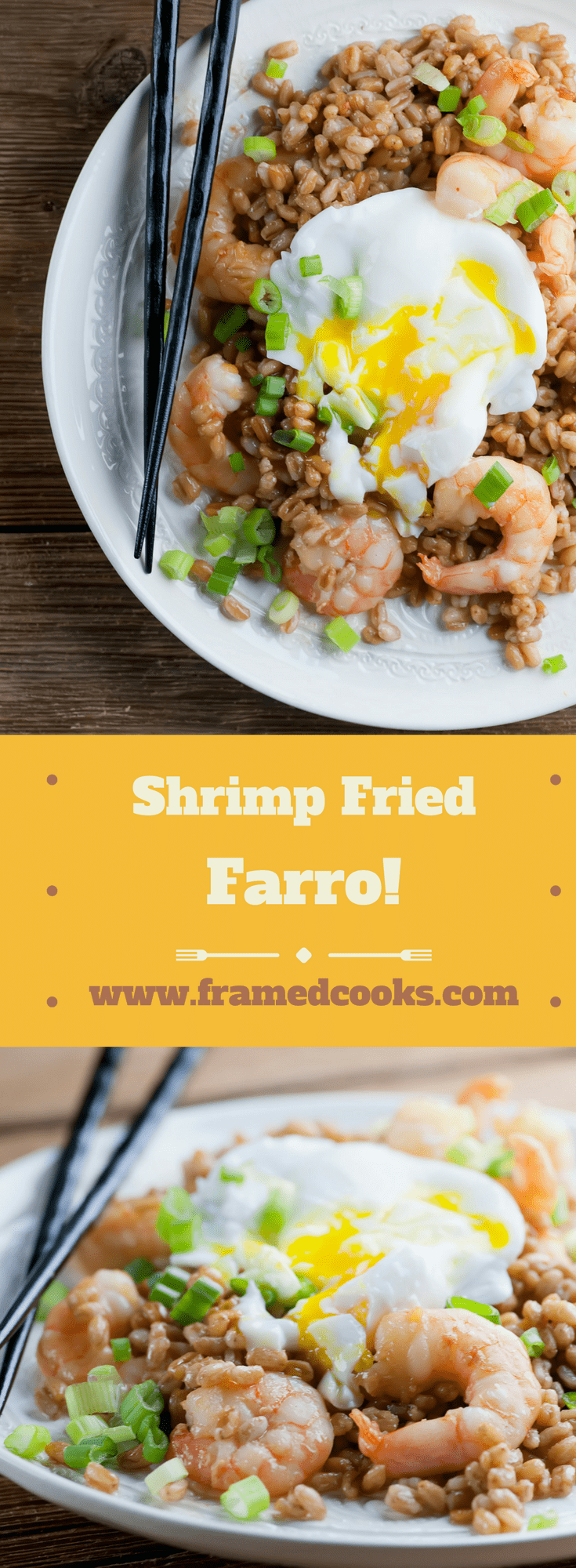 Move over rice! This recipe for shrimp fried farro is a delicious new spin on an old stir-fry favorite, with a poached egg on top for good measure.