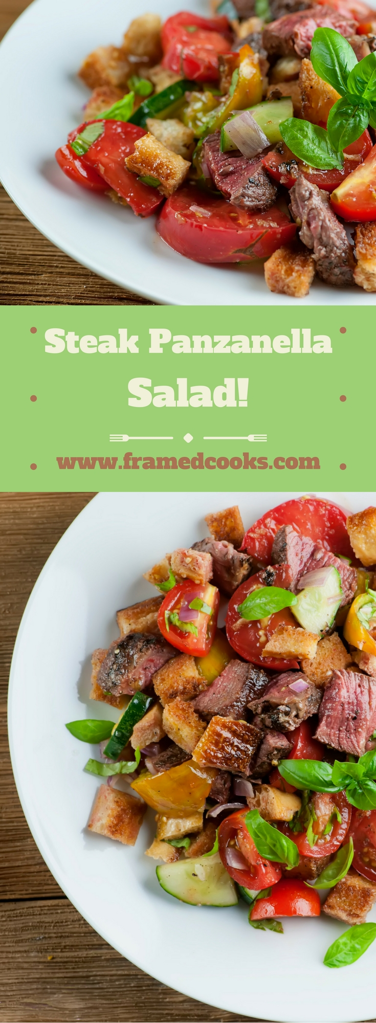 This recipe for steak panzanella salad is a glorious and easy combo of steak, tomatoes, bread and basil.  The perfect summer dinner!