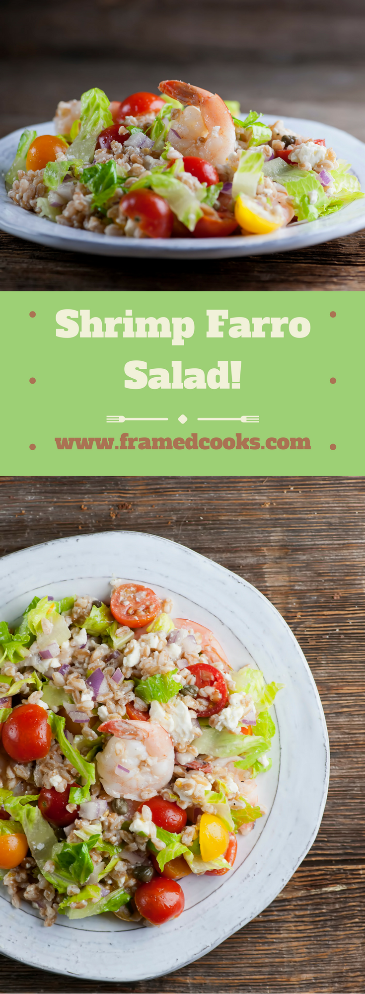 This recipe for shrimp farro salad features feta cheese, mint and tomatoes for a delectable lunch or light supper!