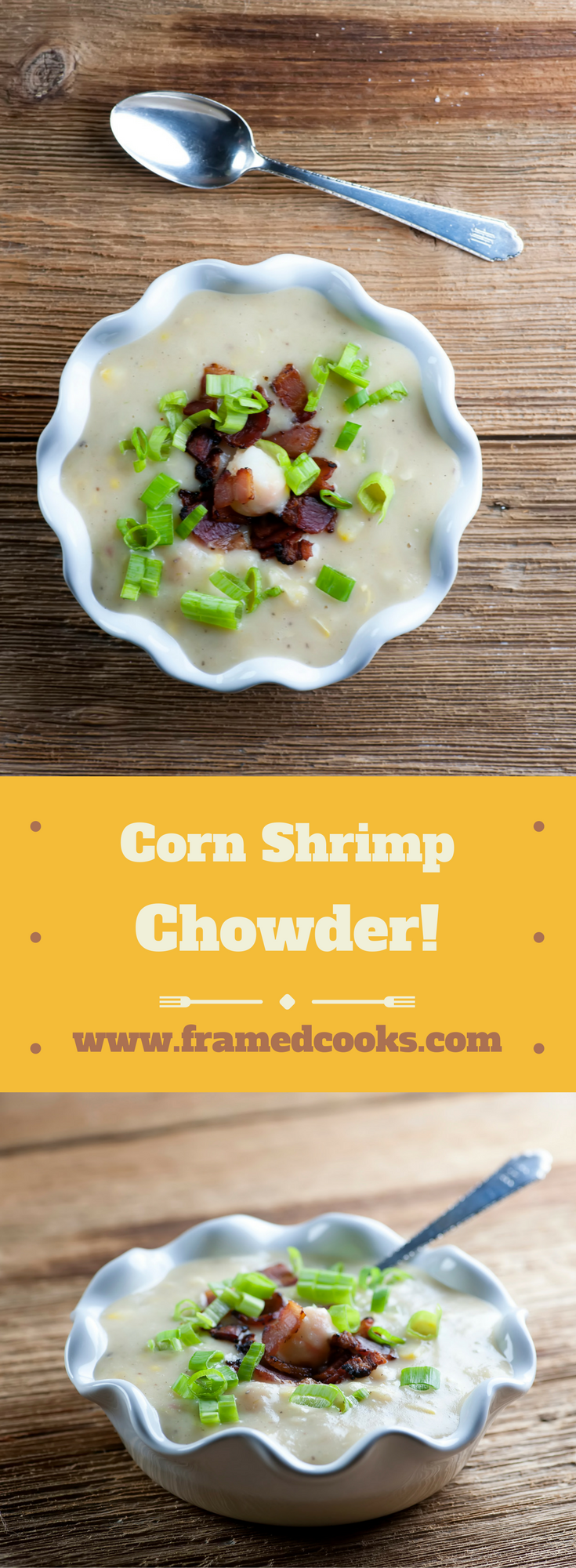 This easy recipe for corn shrimp chowder has so many wonderful flavors of summer!  Sweet corn, tender shrimp in a creamy soup.