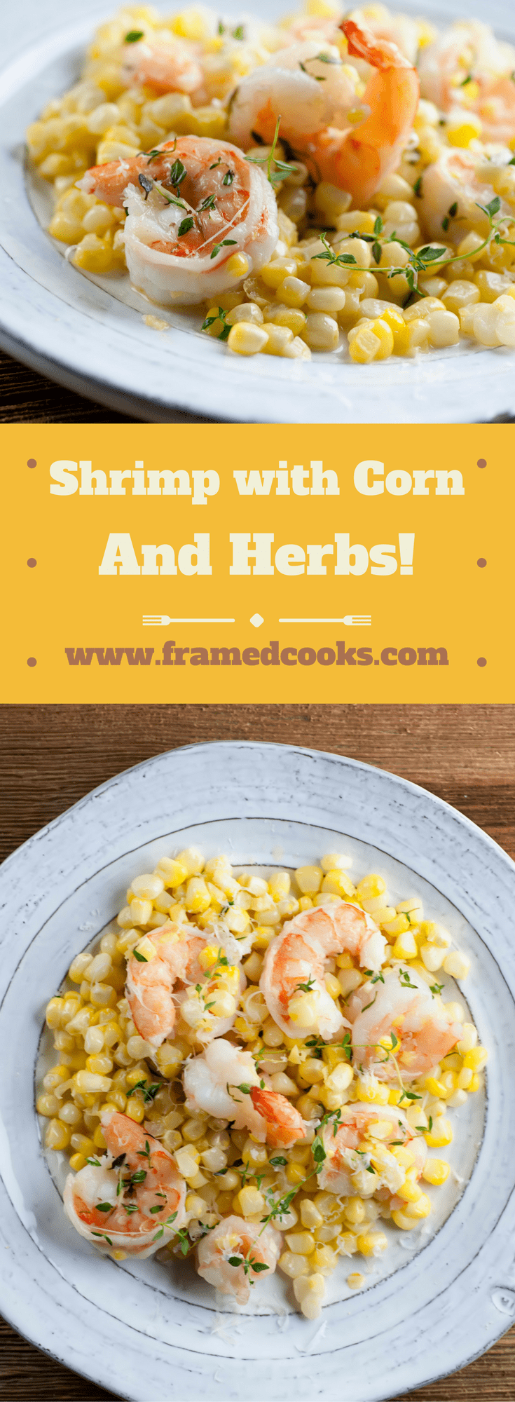 This easy recipe for shrimp with corn and herbs is the perfect end of summer supper!  And it's ready in 10 minutes - what could be better?