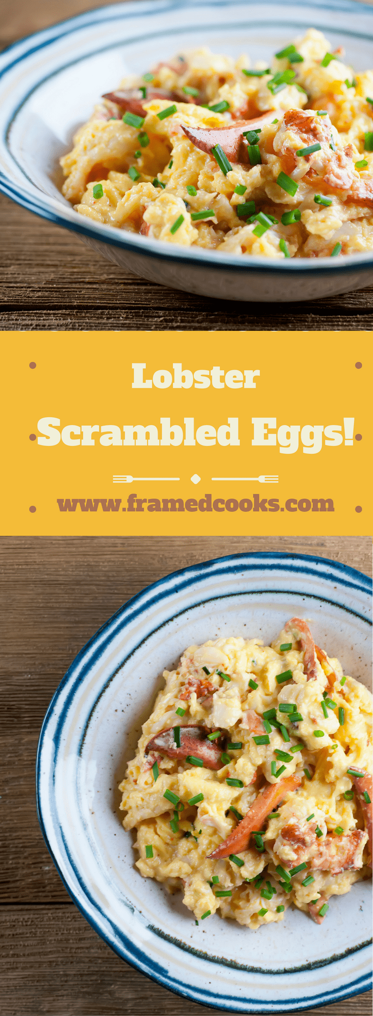 Lobster scrambled eggs are comfort food on top of comfort food.  Make this easy recipe for the ultimate breakfast or brunch treat for someone you love!