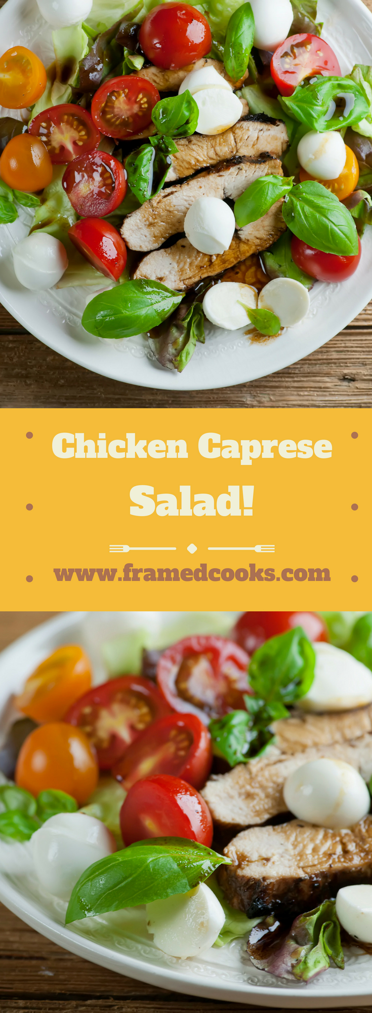 This easy recipe for chicken caprese salad takes the classic mozzarella, tomato and lettuce salad and adds grilled chicken and a balsamic dressing.