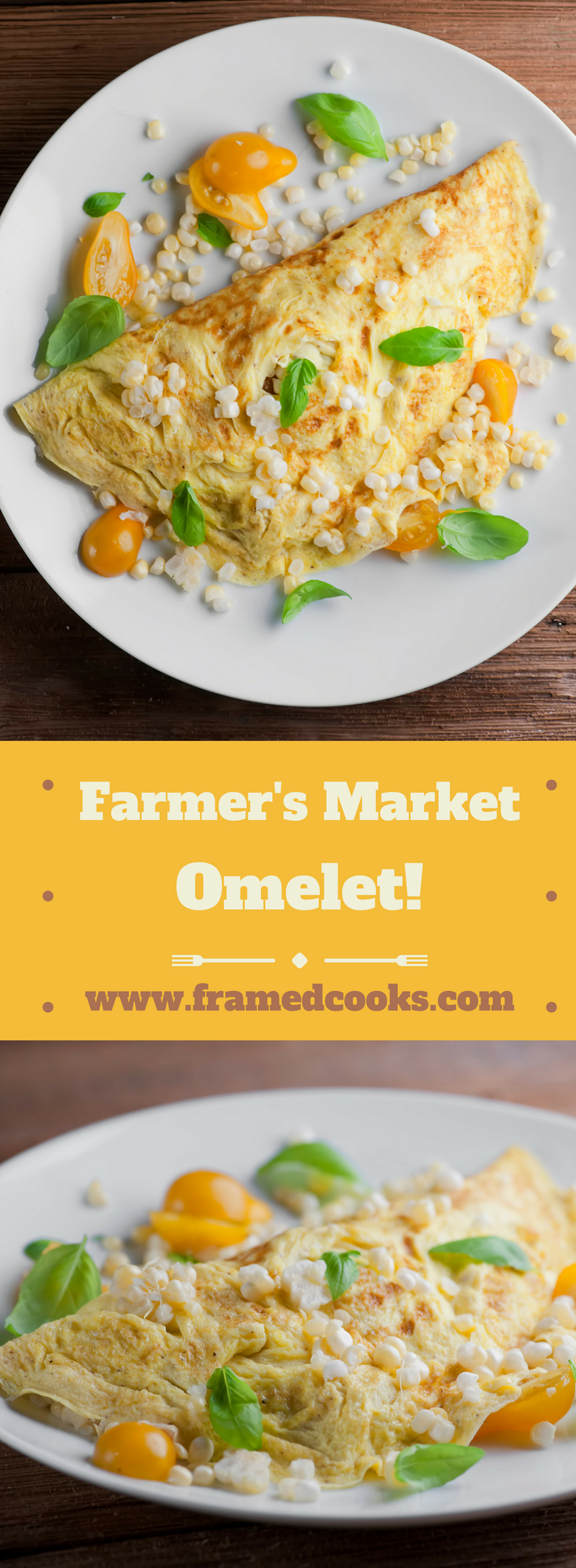 This easy recipe for a farmer's market omelet uses local summer corn, tomatoes and basil with cheddar cheese for a breakfast bursting with flavor.